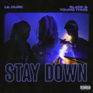 Listen to Stay Down song with lyrics from Lil Durk