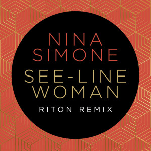 Riton的專輯See-Line Woman (Riton Remix)