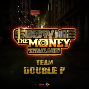 อัลบั้ม Show Me The Money Thailand Team Double P