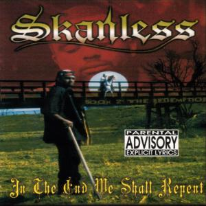 Album In The End We Shall Repent from Skanless