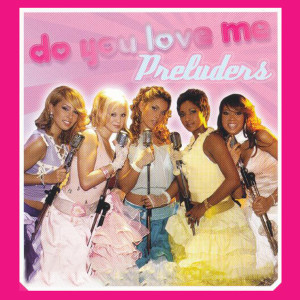 Album Do You Love Me from Preluders