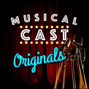Musical Cast Originals