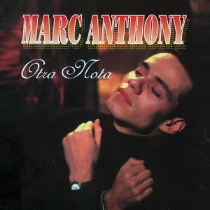 Otra Nota 1993 Marc Anthony