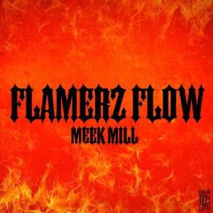 Album Flamerz Flow from Meek Mill