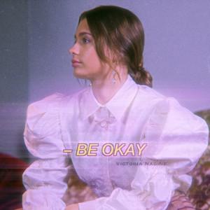 Victoria Nadine的專輯Be Okay