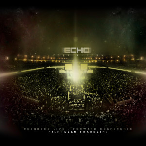 Album Echo (Live) from free chapel