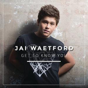 ฟังเพลงออนไลน์ เนื้อเพลง Get to Know You ศิลปิน Jai Waetford