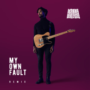 Listen to My Own Fault (Kay Faith Remix) song with lyrics from Manny Walters