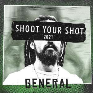 Shoot Your Shot 2021