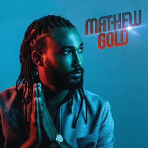 Album Mathew Gold (Explicit) from Mathew Gold