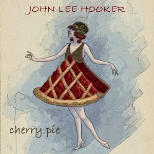 John Lee Hooker的專輯Cherry Pie