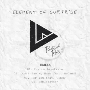 Album Element Of Surprise from Raptured Roots