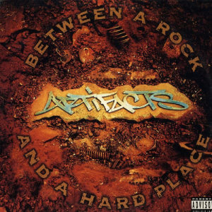 Album Between A Rock And A Hard Place from Artifacts