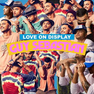 Guy Sebastian的專輯Love On Display