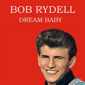 Album Dream Baby from Bobby Rydell