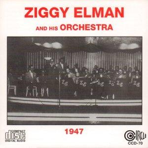 Ziggy Elman and His Orchestra的專輯1947
