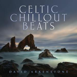 David Arkenstone的專輯Celtic Chillout Beats