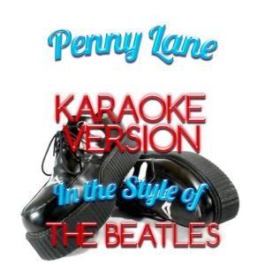 Karaoke - Ameritz的專輯Penny Lane (In the Style of the Beatles) [Karaoke Version] - Single