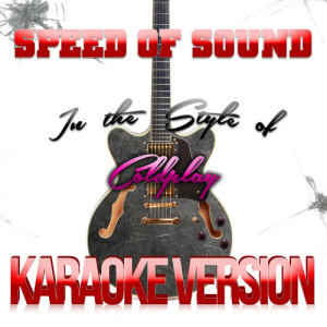 Karaoke - Ameritz的專輯Speed of Sound (In the Style of Coldplay) [Karaoke Version] - Single