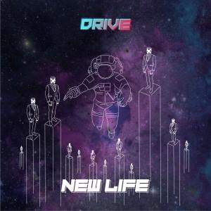New Life dari Drive