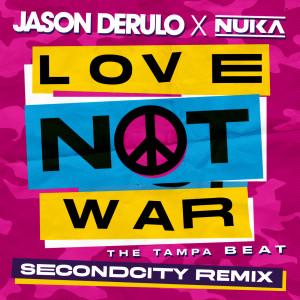 Album Love Not War (The Tampa Beat) (Secondcity Remix) from Jason Derulo