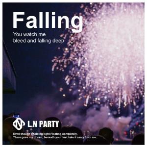 昨夜派对的專輯Falling