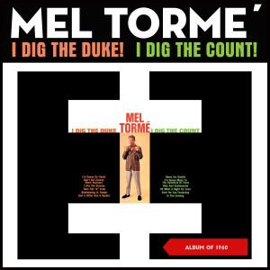 Mel Tormé的專輯I Dig the Duke! I Dig the Count!