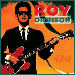 The Singles Collection (1965-1973) 1989 Roy Orbison