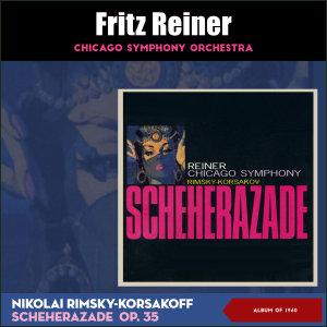 Album Nikolai Rimsky-Korsakov: Scheherazade, Op. 35 (Album of 1960) from Chicago Symphony Orchestra