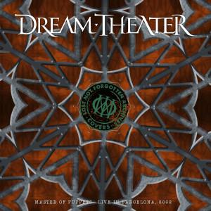 อัลบัม Lost Not Forgotten Archives: Master of Puppets - Live in Barcelona, 2002 (Explicit) ศิลปิน Dream Theater