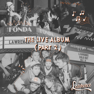 Album The Live Album (Part 2) from Lawrence