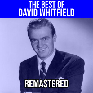 Album The Best Of David Whitfield from DAVID WHITFIELD