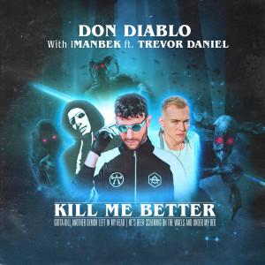 Album Kill Me Better from Trevor Daniel