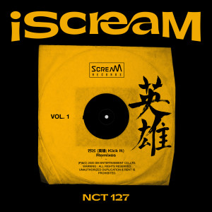 Album iScreaM Vol.1 : Kick It Remixes from NCT 127