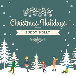 Album Christmas Holidays with Buddy Holly from Buddy Holly