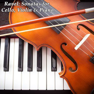 Gautier Capucon的專輯Ravel: Sonata for Cello, Violin and Piano