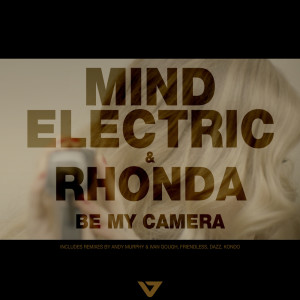 Album Be My Camera from Mind Electric