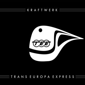 Album Trans-Europa Express (2009 Remaster) [German Version] from Kraftwerk