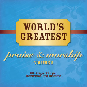 Album World's Greatest Praise And Worship Songs from Maranatha! Vocal Band