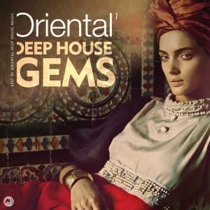 Album Oriental Deep House Gems 1 from Various Artists