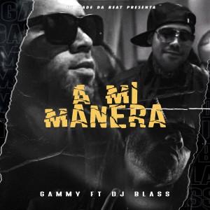 Album A Mi Manera (Explicit) from EZ El Ezeta