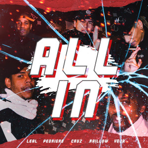 Album ALL IN (Explicit) from Leal