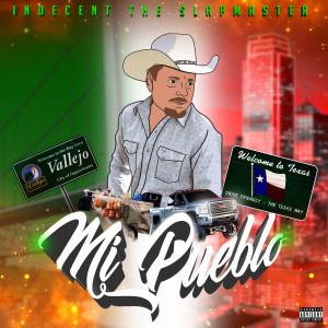 Album Mi Pueblo from Indecent the Slapmaster