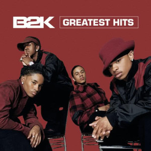Album Greatest Hits from B2K