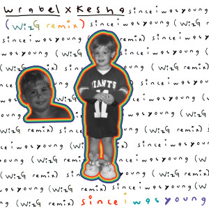 since i was young (with kesha) (WizG remix) (Explicit)