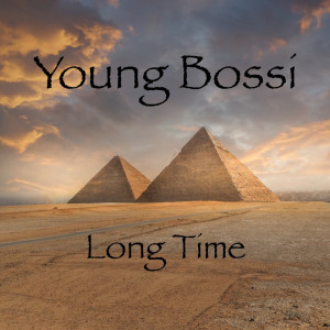 Album Long Time from Young Bossi