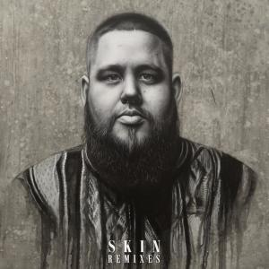 Rag'N'Bone Man的專輯Skin (Remixes)