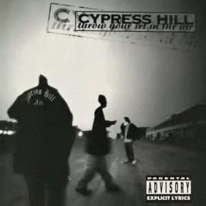 Cypress Hill的專輯Throw Your Set In the Air - EP