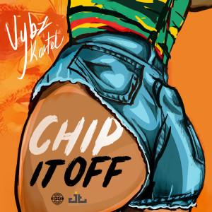 Chip It Off