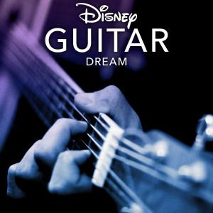 Disney的專輯Disney Guitar: Dream
